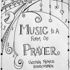This artist used words that I wrote a few years ago in her Zenspirations design. I think the whole piece goes something like this:   Music is a form of prayer uniting people everywhere. Transcending language, time & race, music can magically transform a space into a holy, sacred place.  -- (C) Joanne Fink, Zenspirations creator