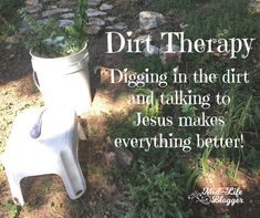 Dirt therapy - the ultimate simple living secret! Gardening For Beginners, Gardening Tips, Christian Marriage, Christian Women, Salt And Light, Inspirational Blogs, Coastal Gardens, Christian Encouragement, Camping With Kids