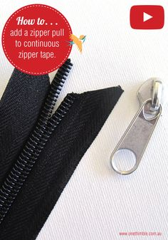 One Thimble | How to add a zipper pull to continuous zipper tape | https://www.onethimble.com.au