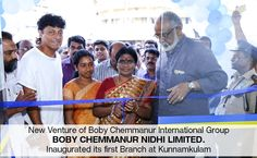 """Chemmanur International Group's new venture Boby Chemmanur Nidhi Limited, Inaugurated its first branch at kunnamkulam."" https://www.facebook.com/Boby-Chemmanur-Nidhi-Ltd-12882314…/"
