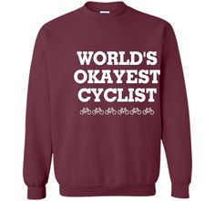 WORLD'S OKAYEST CYCLIST T SHIRT