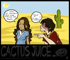 Zutara Week: Cactus Juice by ~finncat on deviantART
