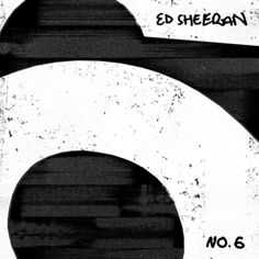 No. 6 Collaborations Project by Ed Sheeran Rock Indé, Pnb Rock, Clean Bandit, Chance The Rapper, Bruno Mars, Charlie Puth, Daddy Yankee, Travis Scott, Songs