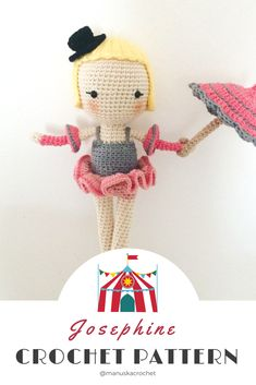 This is Juliette, the rope dancer. She is the first member of the Manuska Circus Gang.  Crochet doll pattern, amigurumi pattern, crochet circus, circus characters, crochet rope dancer