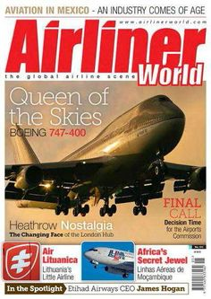 Airliner Aviation Magazine, Boeing 747 400, Coming Of Age, Nostalgia, World, Age Of Majority, The World