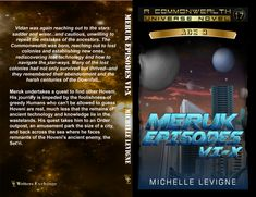 Commonwealth Universe, Age Volume The Meruk Episodes VI-X by Michelle Levigne Lost Technology, Lost Episodes, Star Way, Age 3, Commonwealth, Amusement Park, His Eyes, The Rock, Thriller