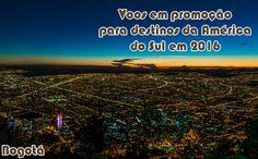 Saldão de voos promocionais para a América do Sul em 2016 #voospromocionais #viagem #americadosul #2016