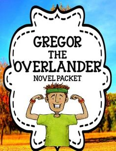 Gregor the Overlander by Suzanne Collins - Novel Activities Unit Feelings Activities, Pre Reading Activities, Vocabulary Activities, Cause And Effect Activities, Text To Text Connections, Literary Elements, Suzanne Collins, Teaching Language Arts, Writing Resources