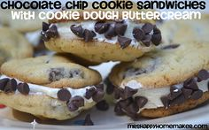 Chocolate Chip Cookie Sandwiches with Cookie Dough Buttercream