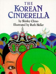 The Korean Cinderella (Trophy Picture Books) by Shirley Climo http://www.amazon.com/dp/0064433978/ref=cm_sw_r_pi_dp_L.BJwb1MFMGB6