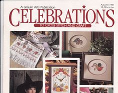 Autumn 1991 Issue Celebrations in Cross Stitch 21 Projects Including Thanksgiving