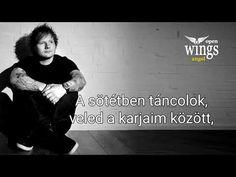 Ed Sheeran - Perfect magyarul ( dalszöveg fordítás) - OpenWingsAngol I Love Him, My Love, Ed Sheeran, Justin Bieber, Lyrics, English, Learning, Concert, Youtube