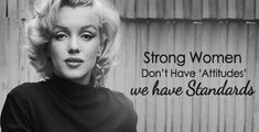 Strong women have unique perspectives on relationships. Here's what a strong confident woman does differently when it comes to love and life Strong Women Quotes Strength, Powerful Women Quotes, Strength Of A Woman, Quotes About Strength, Young Women Quotes, Famous Women Quotes, Strong Girl Quotes, Strong Women Quotes Independent, Marilyn Monroe Quotes