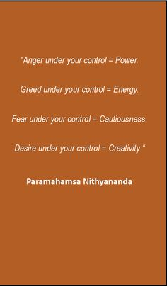Paramahamsa Nithyananda has great quotes on all topics, you can read more quotes at www.Nithyananda.org