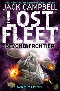 Leviathan by Jack Campbell (Lost Fleet: Beyond the Frontier #5), Titan Books, UK/BC, 2015