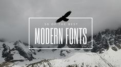 Give your design work an up-to-date edge with this selection of 50 modern fonts.