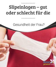 Slipeinlagen - gut oder #schlecht für die Gesundheit der Frau?   Der tägliche #Gebrauch von #Slipeinlagen bei Frauen ist immer mehr verbreitet. So kann die Unterwäsche trocken und frei von #Feuchtigkeit gehalten werden.