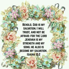 Isaiah 12:2 (KJV)
