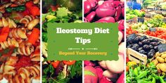 Here are some diet tips that go beyond your recovery from ostomy surgery. Tips for ileostomy and colostomy patients for better nutrition post-surgery.