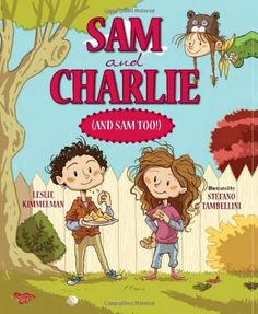 Sam and Charlie (and Sam Too!) by Leslie Kimmelman.  AR Book Level:  2.4.  Lexile Level:  330.  Sam is very excited when he learns that his new neighbors have a child named Charlie. He is surprised to discover that Charlie is a girl, and surprised again to learn that her sister is named . . . Sam. Ambiguous gender names aside, Sam and Charlie (and at times, little sister Sam) quickly learn that they have the material between them for a fine friendship.