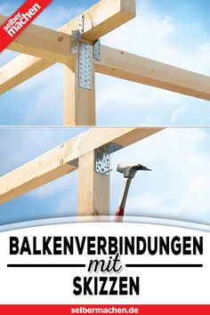 Beam connections: The main models with sketches-Balkenverbindungen: Die wichtigsten Modelle mit Skizzen Do you want to know which wood connectors are used for what? Inform now!