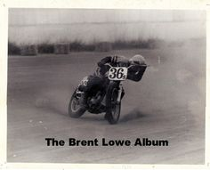 B Lowe Al Ed Boomhower S Racer Reunion Flat Track Motorcycle Racing
