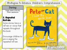 Comprehension Strategies - During Reading Students join in choral reading with Pete the Cat I Love my White Shoes