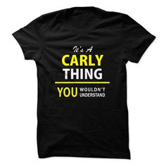 Its a CARLY thing, you wo... #Personalized #Tshirt #nameTshirt