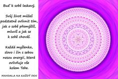 Mandala Buď k sobě laskavý Dreams, Motivation, Words, Psychology, Horses, Motivation Wall