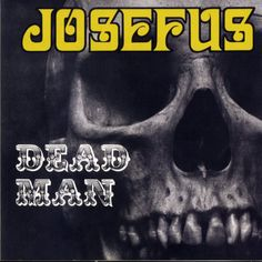 Check out this Josefus Dead Man LP. Josefus were one of the initial American bands to bridge hard rock with heavy me. Klimt, Texas Music, Rock Cover, Psychedelic Music, Heavy Rock, Crazy Man, Metal Albums, Progressive Rock, Best Albums