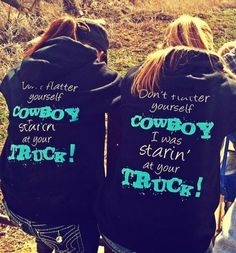 30 Funny Sweatshirts to Tickle Your Funny Bone . Country Girl Outfits, Country Girl Quotes, Country Girl Style, Cute N Country, Country Fashion, Cowgirl Outfits, My Style, Western Outfits, Country Life