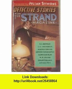 Detective Stories from The Strand (9780192829986) Jack Adrian, Julian Symons , ISBN-10: 019282998X  , ISBN-13: 978-0192829986 ,  , tutorials , pdf , ebook , torrent , downloads , rapidshare , filesonic , hotfile , megaupload , fileserve