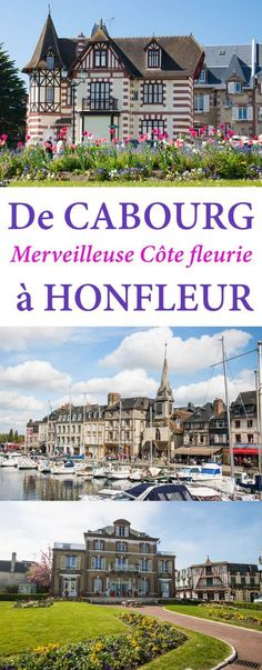 A road trip from Cabourg to Honfleur, to discover the most beautiful sites of the Côte Fleurie normande. Travel Advice, Travel Guides, Weekend France, Belle France, Honfleur, Beautiful Sites, Road Trip, France Travel, Camping