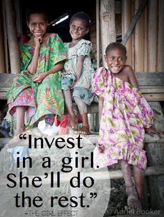 Invest in a girl and she'll do the rest. // 31 Days of Women Empowering Women #girldeclaration