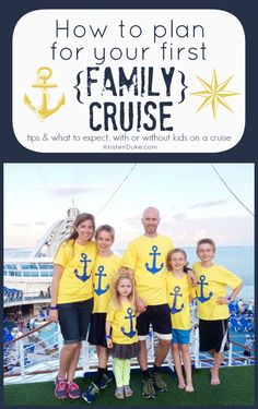 How to plan your first Family Cruise tips from KristenDuke.com
