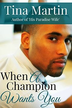 When A Champion Wants You (The Champion Brothers Book 2) by Tina Martin http://www.amazon.com/dp/B00S4ILCWU/ref=cm_sw_r_pi_dp_oeeHwb0PT9NEB