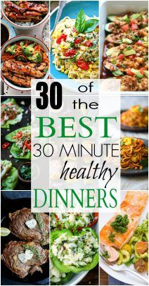 """30 of The BEST Healthy 30 Minute Dinners 30 of the BEST 30 Minute Healthy Dinners to get you """"back to school"""" ready! From Vegetarian recipes, to Chicken, Beef, Gluten Free, or Paleo . whatever your dietary need AND full of flavor! Healthy Dinner Recipes For Weight Loss, Heart Healthy Recipes, Easy Healthy Dinners, Easy Dinner Recipes, Healthy Snacks, Vegetarian Recipes, Cooking Recipes, Quish Recipes, Breakfast Recipes"""
