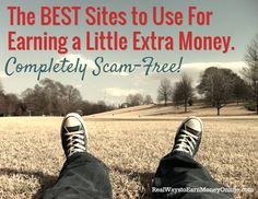 This is a tried & tested list of extra cash sites and apps you can use. These are ALL very reputable and they ALL pay!