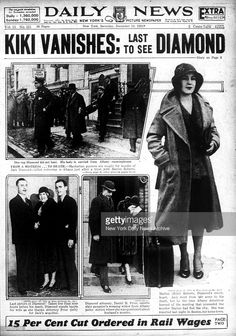 """Front page of the Saturday, December 1932 Daily News, with headline about notorious gangster Legs Diamond reading, """"Kiki Vanishes; Last To see Diamond."""" Get premium, high resolution news photos at Getty Images Crime Of The Century, New York Daily News, The Way I Feel, Richard Iii, Gangsters, True Crime, Mafia, American History, New York City"""