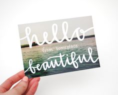 Postcards with Hand-Lettered Calligraphy Travel Photography . Hello from Someplace Beautiful.