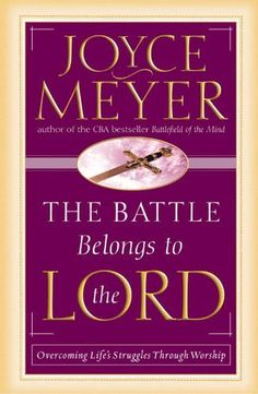 The Battle Belongs to the Lord: Overcoming Life's Struggles Through Worship | Joyce Meyer ● #Religious #Spiritual @joycemeyermin