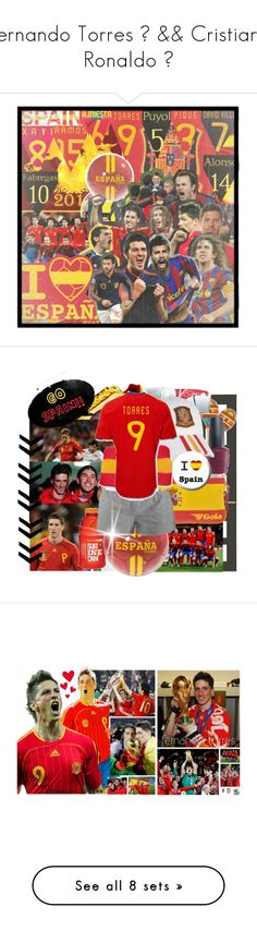 """""""Fernando Torres ♥ && Cristiano Ronaldo ♥"""" by tttara143 ❤ liked on Polyvore featuring art, shorts, soccer, spain, football, fernando torres, pictures, Ascension, adidas and McQ by Alexander McQueen"""