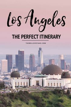 los angeles travel guide itinerary