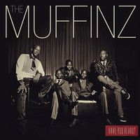 The Muffinz - Have You Heard? (2012 Studio Album) by JustMusicSouthAfrica on SoundCloud