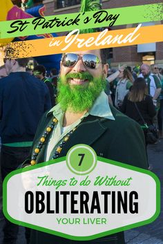 St Patrick's Day in Ireland: 7 Things to do Without Obliterating Your Liver