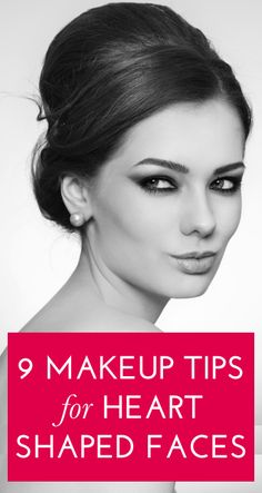 The most flattering makeup looks for women with heart-shaped faces