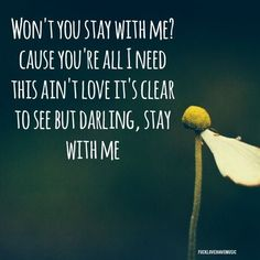 sam smith stay with me quotes -