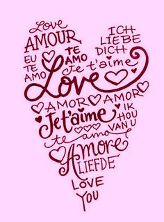 Love, Amour, Amor, Love You, Je t'aime, Ich liebe dich, I Love You!