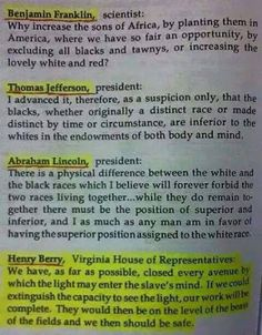 Benjamin Franklin, Thomas Jefferson, Abraham Lincoln, Henry Berry racist statements on Black people Non Plus Ultra, By Any Means Necessary, Black History Facts, Strange History, Susa, Thing 1, Knowledge Is Power, African American History, British History
