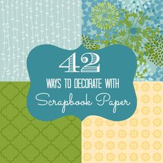 Scrapbook paper is awesome because it is relatively inexpensive, is easy to work with, and can transform and embellish just about anything in your home. I have used scrapbook paper in the past to create wedding decor, spice up my walls, transform boring objects, and create seasonal decorations for parties. Today, I am sharing with you 42